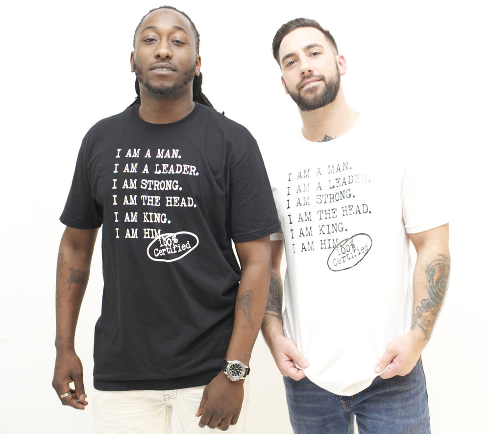 Two males wearing casual men's tee shirts with saying for men, I AM A MAN. I AM A LEADER. I AM A STRONG. I AM THE HEAD. I AM KING. I AM HIM -­‐ 100% CERTIFIED. Casual T Shirts for Men who unapologetically shows up in the world.