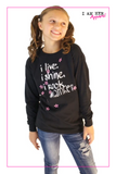 I Live. I Shine. I Rock! – Girls long sleeve shirt - I AM HER Apparel, LLC