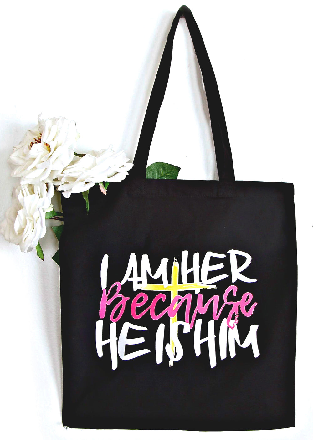 Because HE IS HIM - Canvas Tote Bag