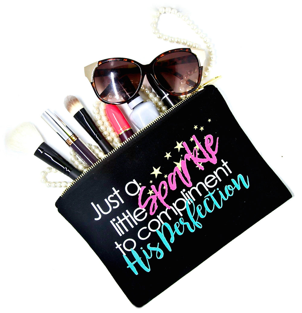 Black canvas makeup bag with saying, Just a little sparkle to compliment His Perfection for beauty essentials to organize beauty products, cosmetics and accessories.