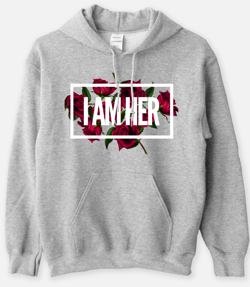 I AM HER - Statement Women's Hooded Sweatshirt - I AM HER Apparel, LLC
