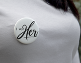 I AM HER - Button 5 Pack Set - I AM HER Apparel