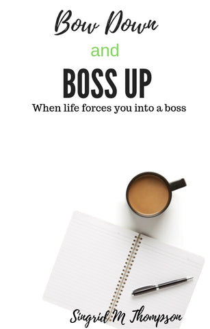 Bow Down and Boss Up eBook