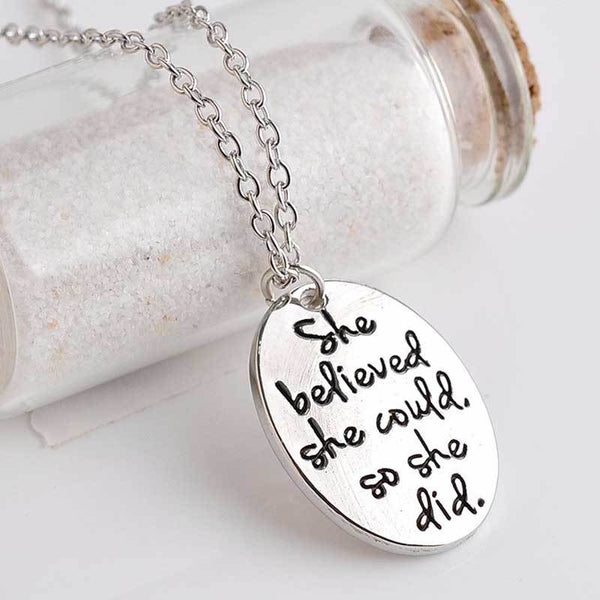 """She Believed She Could So She Did"" Pendant Necklace"