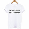 Catch Flights Shirt