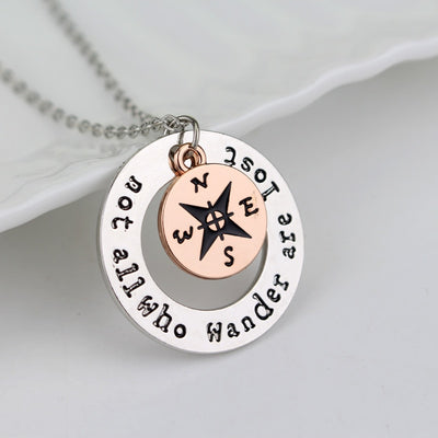 """ Not All Who Wander Are Lost"" Necklace"