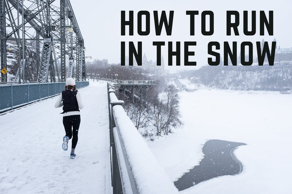 How to run in the snow: tips for winter running