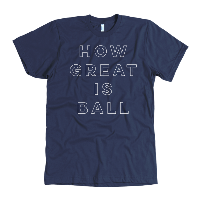 How Great Is Ball tee