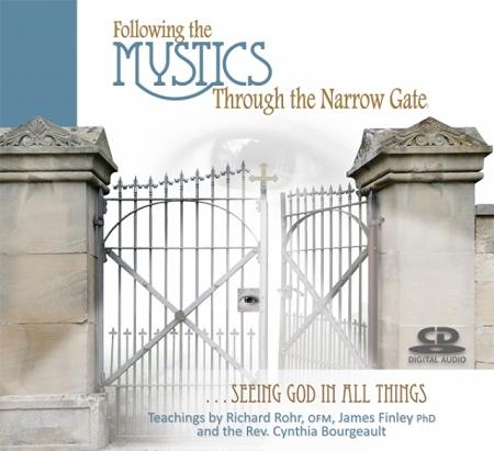 Following the Mystics Through the Narrow Gate ~ CD