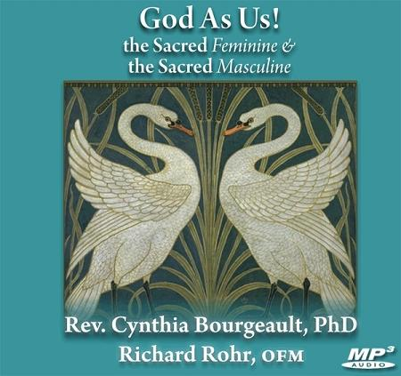 God As Us! the Sacred Feminine & the Sacred Masculine ~ MP3