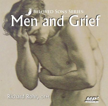 Beloved Sons Series: Men and Grief ~ MP3