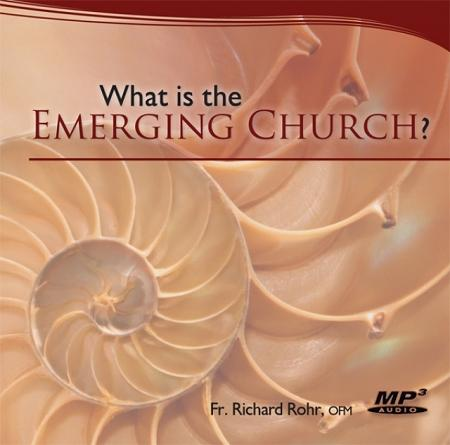 What is the Emerging Church? ~ MP3