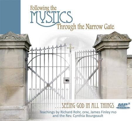 Following the Mystics through the Narrow Gate ~ MP3