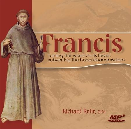 Francis: Subverting the Honor / Shame System ~ MP3