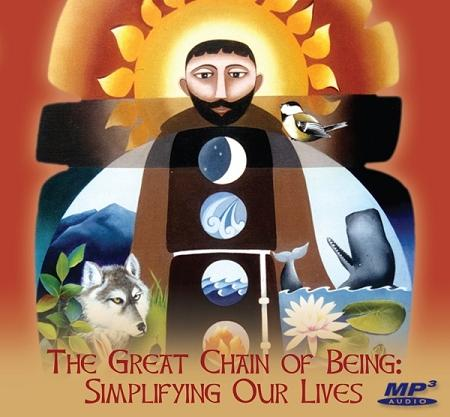 Great Chain of Being: Simplifying Our Lives ~ MP3