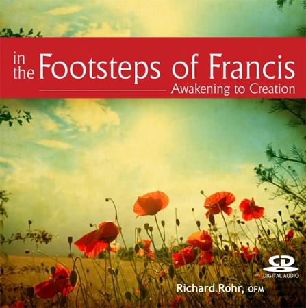 In the Footsteps of Francis: Awakening to Creation ~ CD