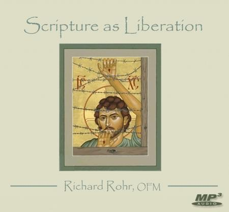 Scripture as Liberation ~ MP3