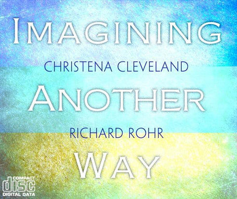 Imagining Another Way ~ CD