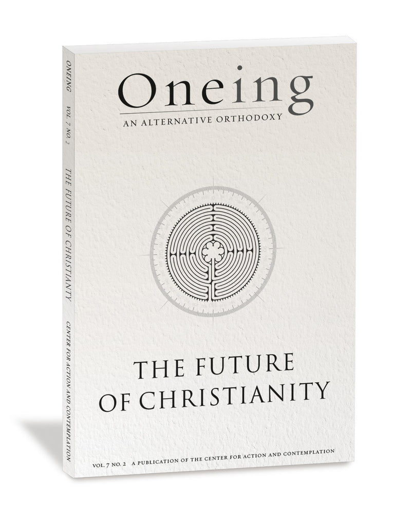 Oneing: The Future of Christianity