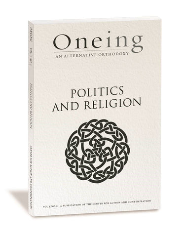 Oneing: Politics and Religion