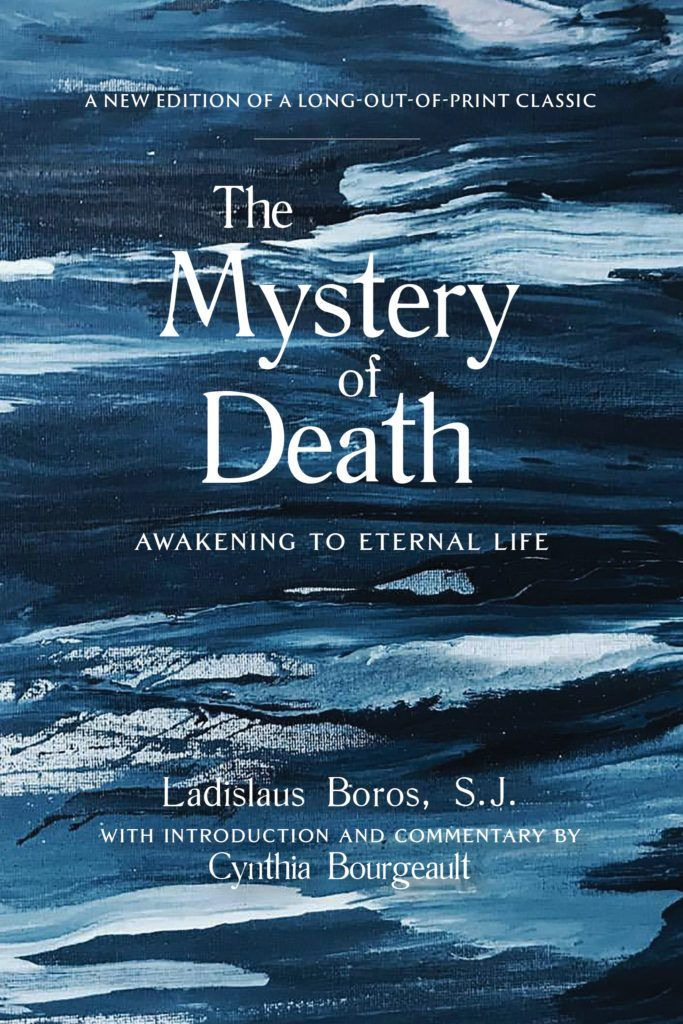 The Mystery of Death: Awakening to Eternal Life