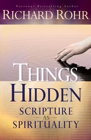 Things Hidden: Scripture as Spirituality