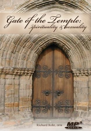 Gate of the Temple: Spirituality and Sexuality ~ MP3
