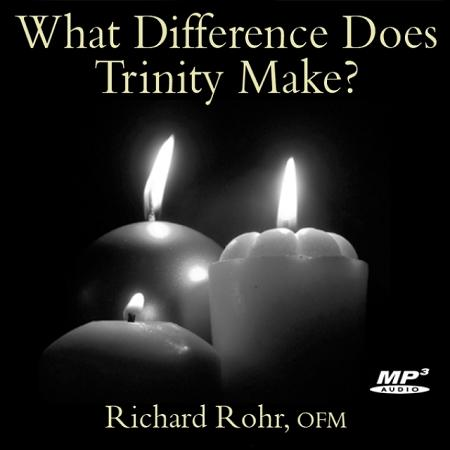 What Difference Does Trinity Make? ~ MP3