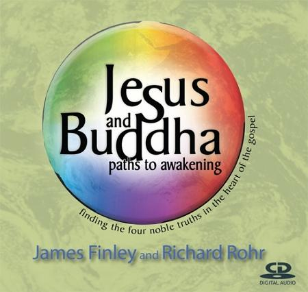 Jesus and Buddha: Paths to Awakening ~ CD