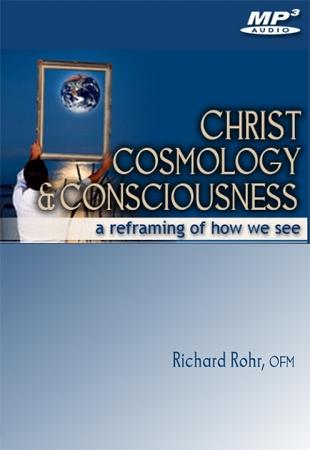 Christ, Cosmology and Consciousness ~ MP3
