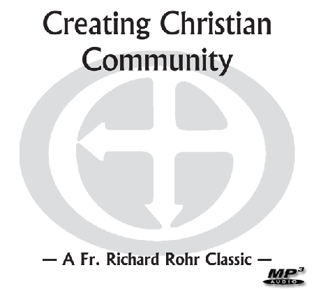 Creating Christian Community ~ MP3
