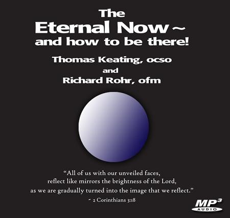 The Eternal Now -- and how to be there! ~ MP3