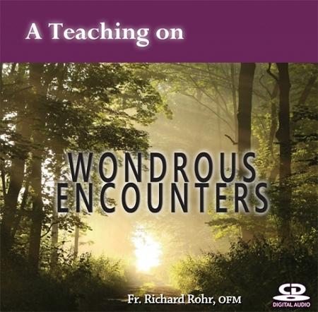 A Teaching on...Wondrous Encounters ~ CD