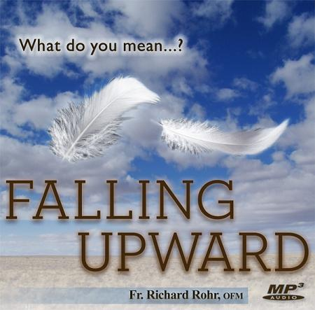 "What Do You Mean ""Falling Upward""? ~ MP3"