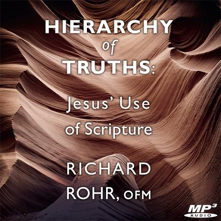 Hierarchy of Truths: Jesus' Use of Scripture ~ MP3
