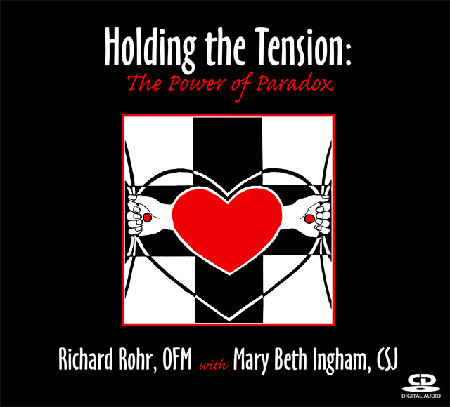 Holding the Tension: The Power of Paradox ~ CD