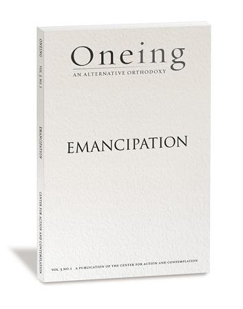 Oneing: Emancipation