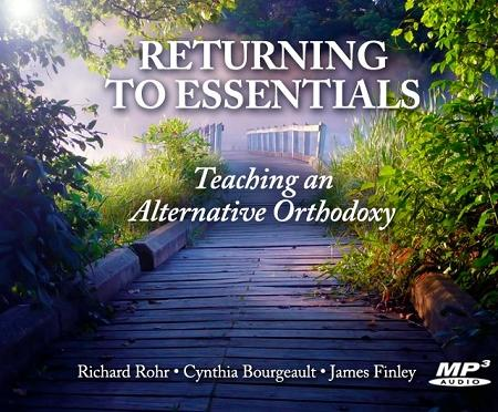 Returning to Essentials: Teaching an Alternative Orthodoxy ~ MP3