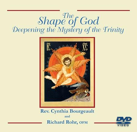 The Shape of God: Deepening the Mystery of Trinity ~ DVD