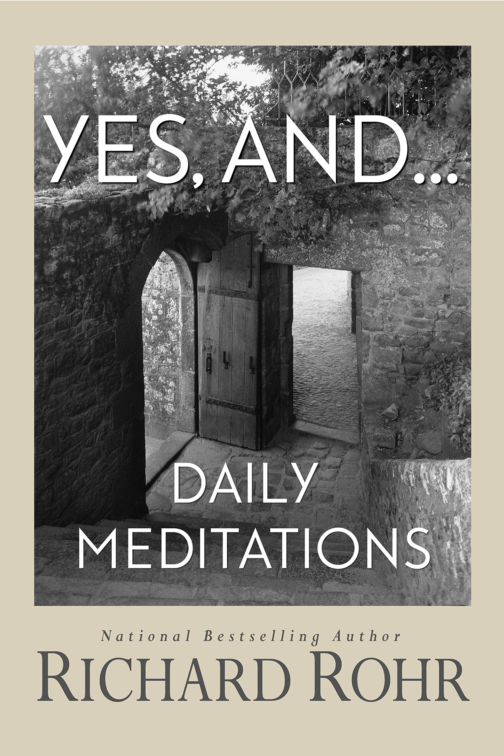 Yes, And... Daily Meditations