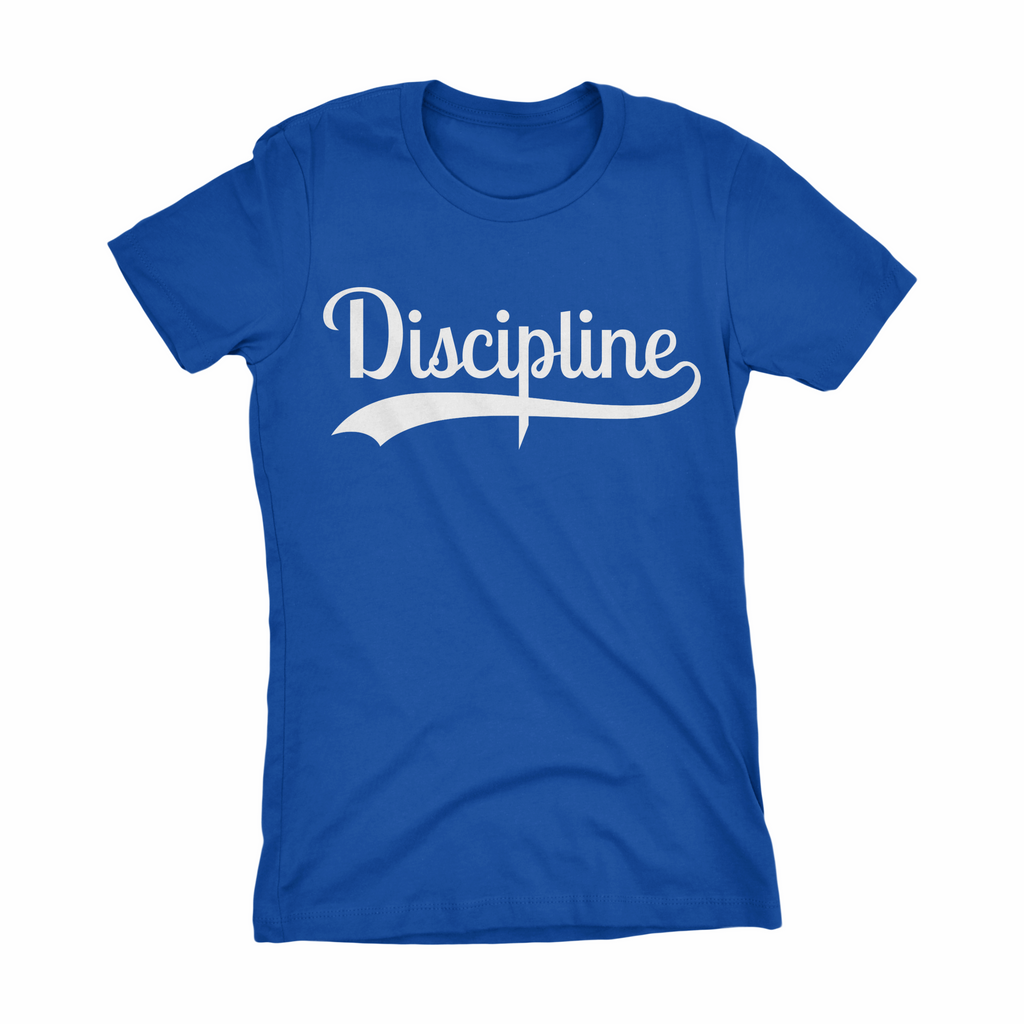 Discipline Ladies T-shirt