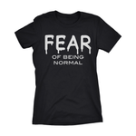 Society T-shirt, Fear t-shirt, Fear of Normal shirt