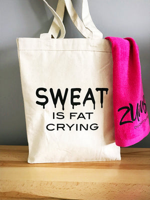 Sweat is Fat Crying Tote