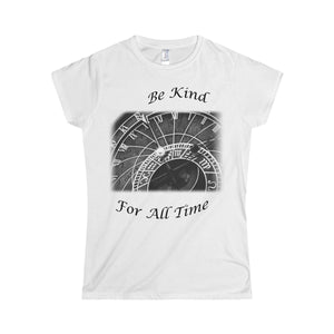 Be Kind For All Time Women's T-Shirt