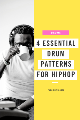 4 Hip Hop Drum Patterns Pinterest