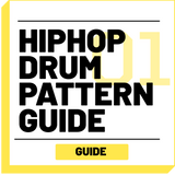 HipHop Drum Pattern Guide - RUDEMUZIK