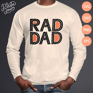 Rad Dad / Rad Kid SVG Cut File