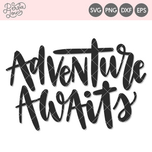 Adventure Awaits Cut File