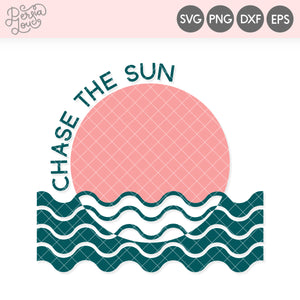 Chase the Sun SVG Cut File