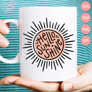 Hello Sunshine Sunburst SVG Cut File